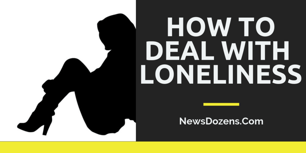 how to deal with loneliness