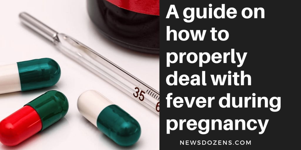 how to properly deal with fever during pregnancy