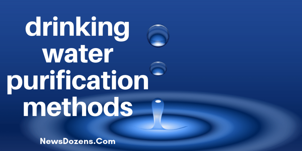 drinking water purification methods