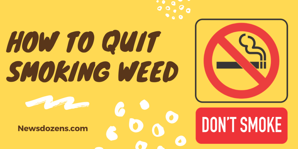 Things To Know About How To Quit Smoking Weed