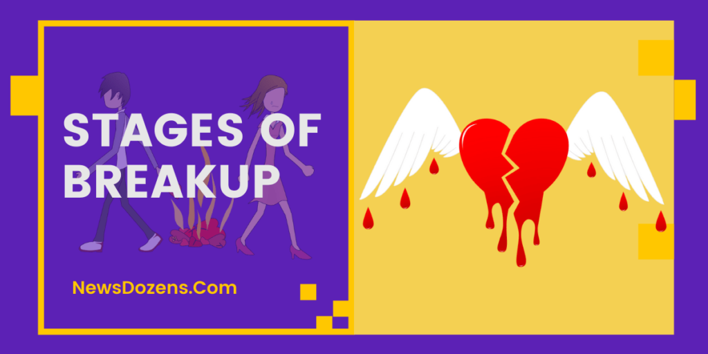 You'll Need to Know About Stages Of A Breakup