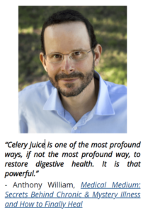 About Celery Juice - Antony Williams point of view