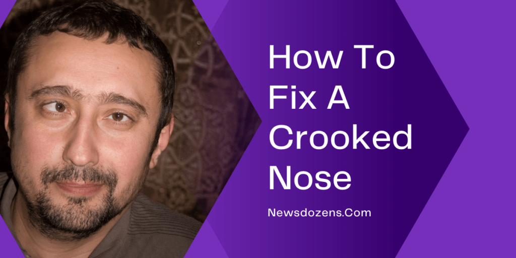 Myths About How To Fix A Crooked Nose